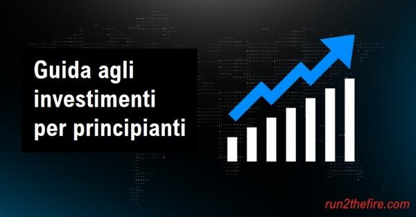 Guida agli investimenti per principianti